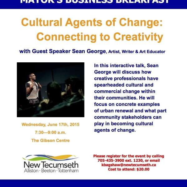 YOU ARE INVITED TO THE MAYORS BUSINESS BREAKFAST JUNE 17  Cultural Agents of Change: Connecting to Creativity