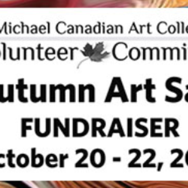 Call for Artists for the Autumn Art Sale Fundraiser at McMichael Canadian Art Collection