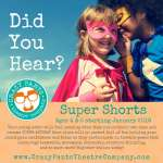 Super Shorts - Theatre Arts for ages 4 & 5