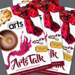 The New Arts Talk Magazine is Available Now!