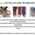 Nuno Felting Alpaca Scarf Workshop