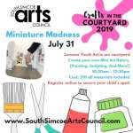 Miniature Madness in the Courtyard - Recommended Ages 7 - 14