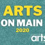 Arts on Main 2020 - From Darkness Comes Light