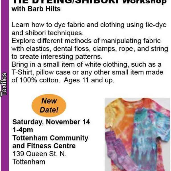 Tie Dyeing Workshop NEW DATE!