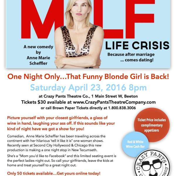 MILF Life Crisis... A New Comedy by Anne Marie Scheffler