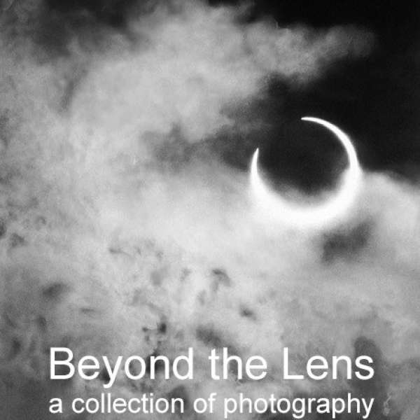 Beyond the Lens: a collection of photography