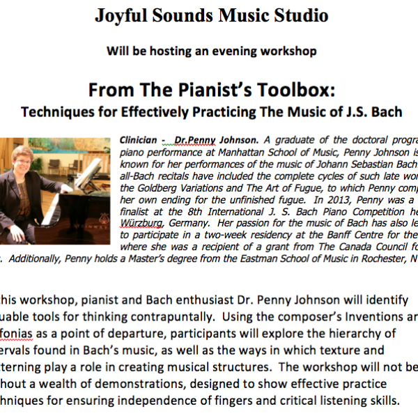 JOYFUL SOUNDS MUSIC STUDIO will be hosting an evening workshop From The Pianist's Toolbox: Techniques for Effectively Practicing The Music of J.S. B