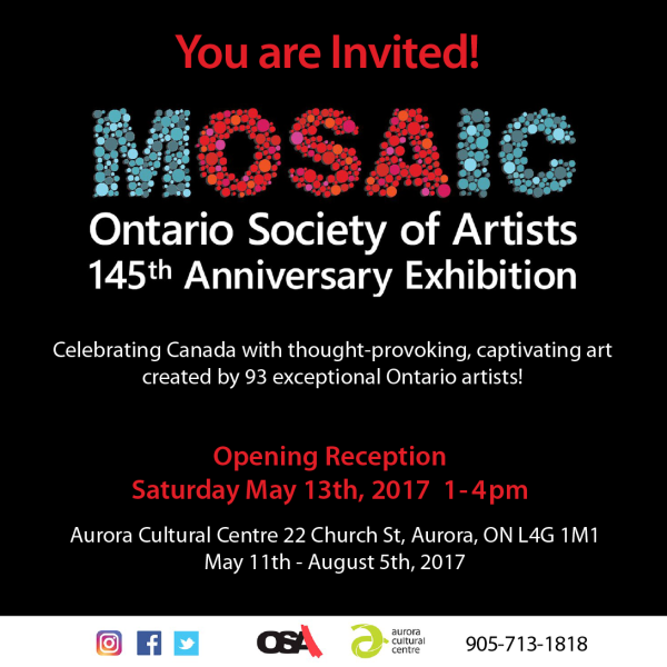 MOSAIC Ontario Society of Artists 145th Anniversary Exhibition