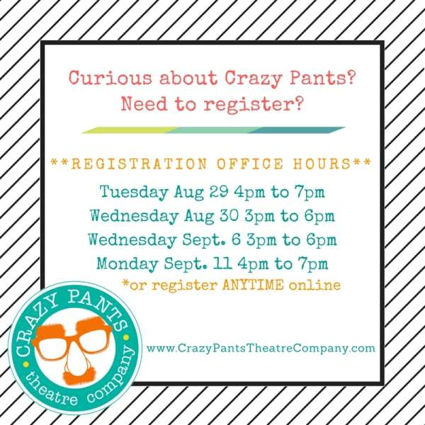 TIME TO REGISTER! for the Upcoming 2017/2018 Season at Crazy Pants Theatre Co.