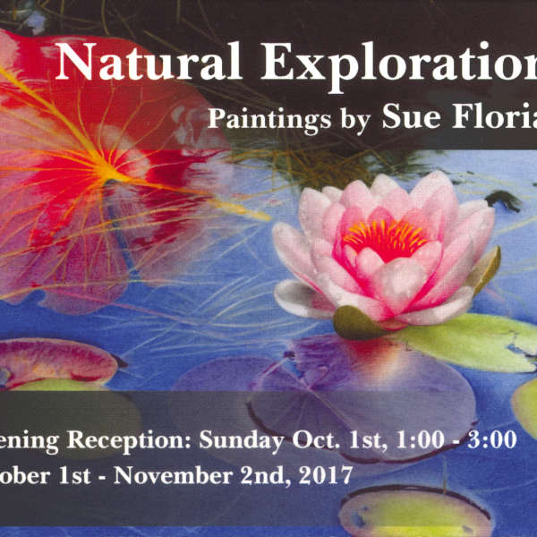 Natural Explorations, Paintings by Sue Florian