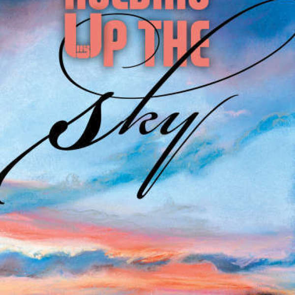 Book Review: <i><b>Holding Up the Sky</i> </b>by Val Losell